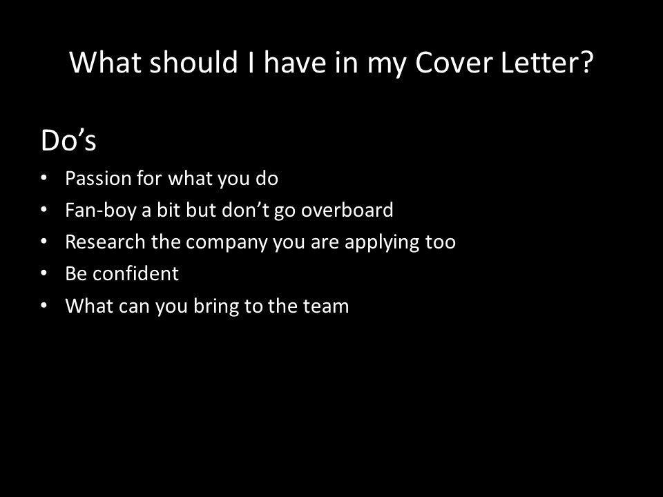 What should I have in my Cover Letter.