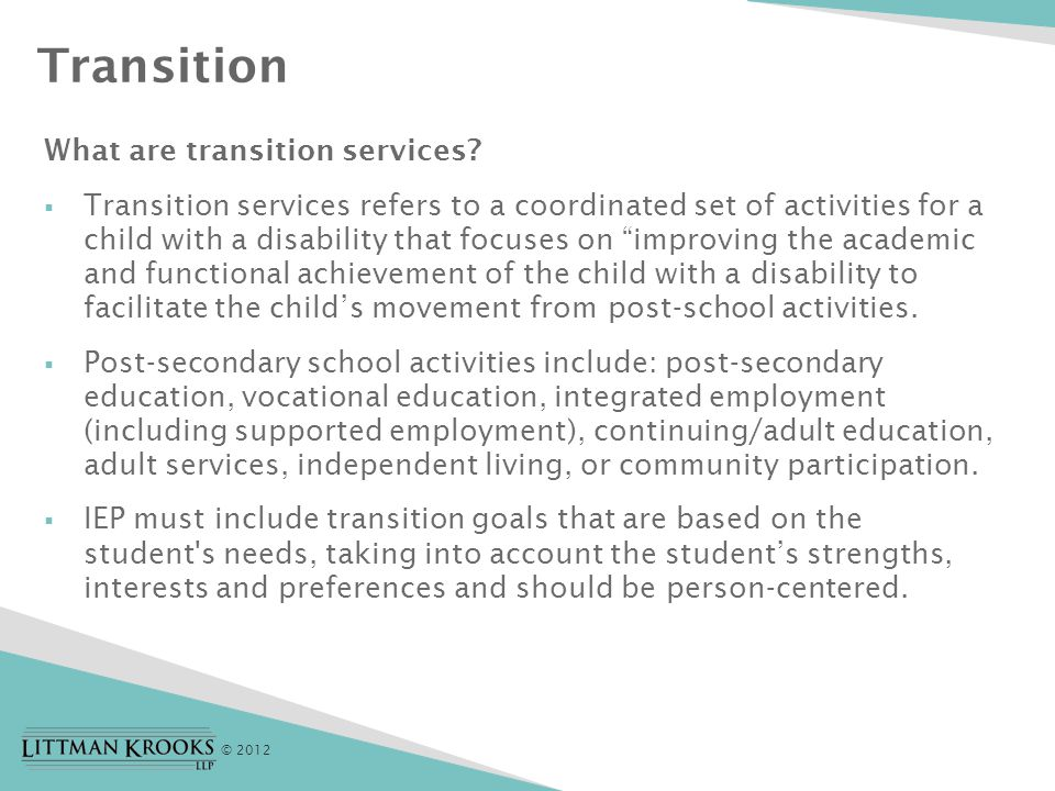 © 2012 Transition What are transition services.