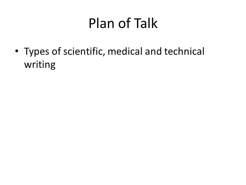 Types of scientific, medical and technical writing