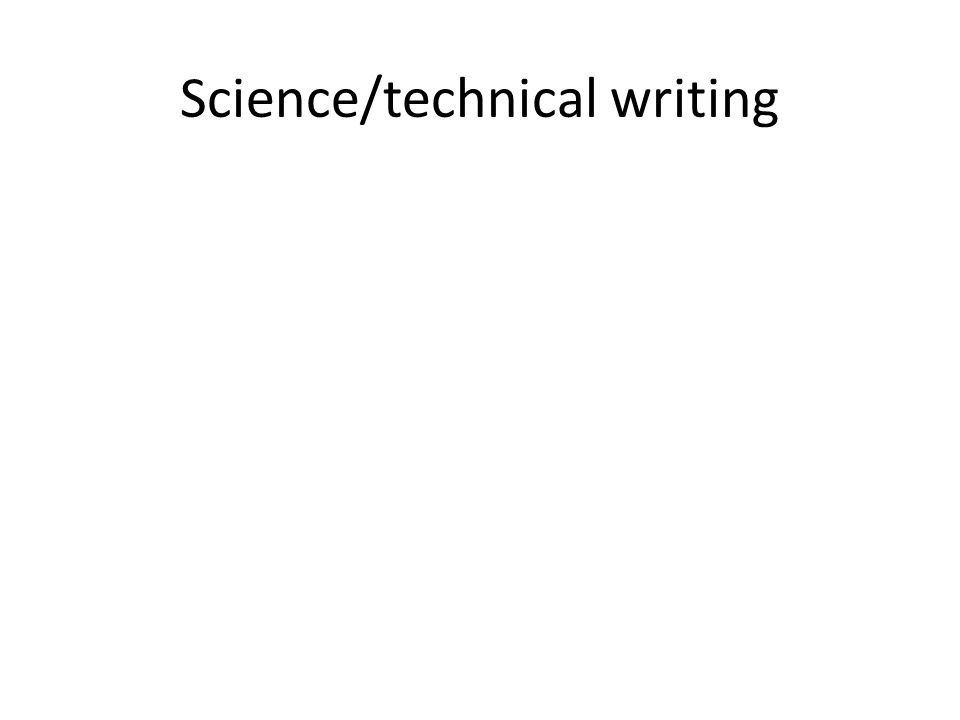 Science/technical writing