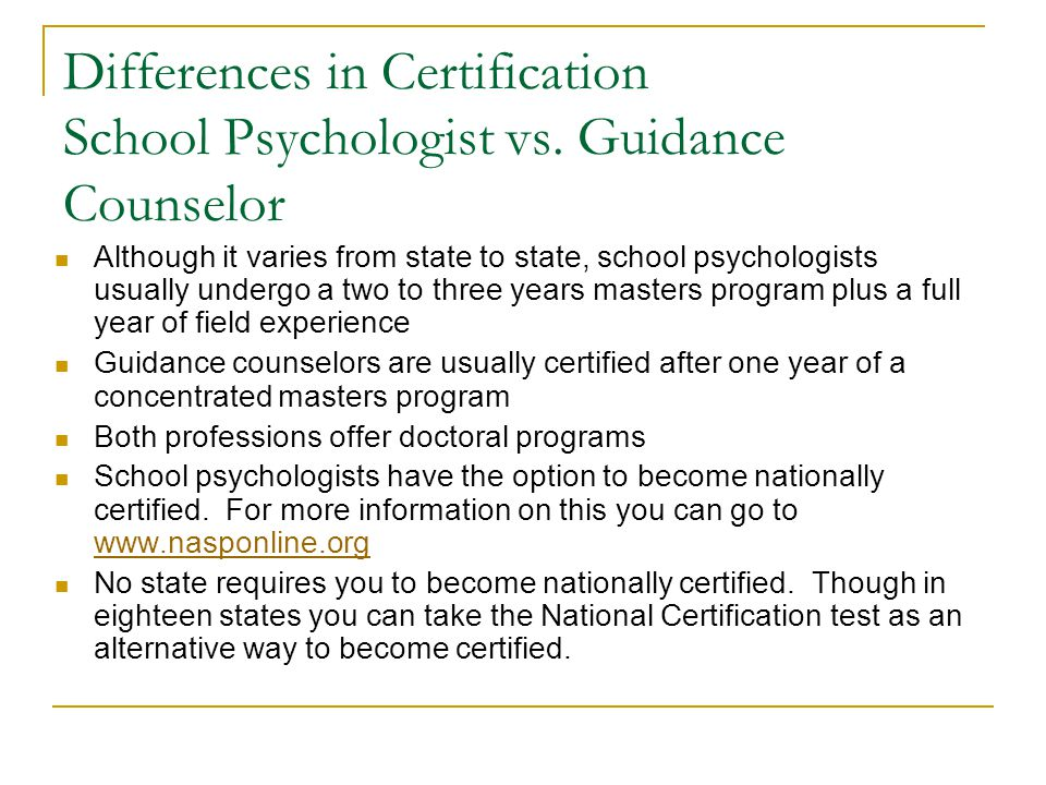 Differences in Certification School Psychologist vs.