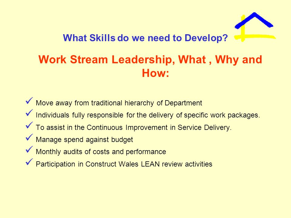What Skills do we need to Develop.