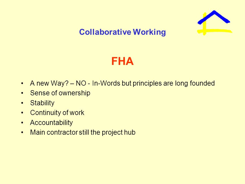 Collaborative Working FHA A new Way.