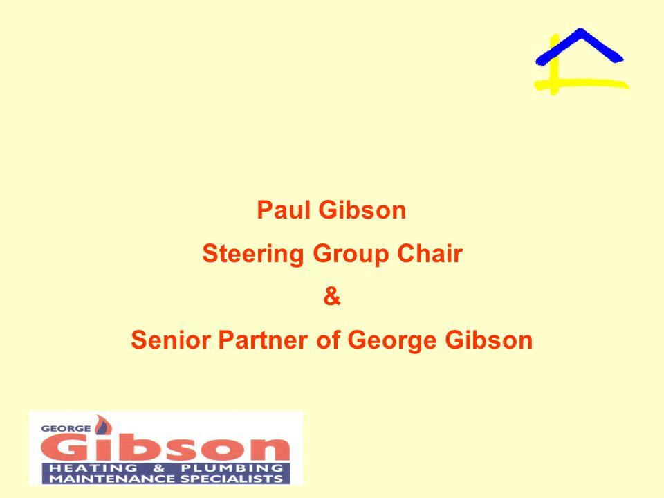 Paul Gibson Steering Group Chair & Senior Partner of George Gibson