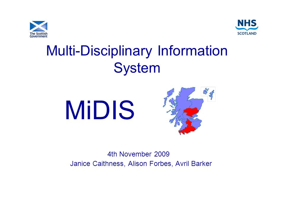 Background Consortium development funded by Scottish Government for: NHS Tayside NHS Dumfries & Galloway NHS Lanarkshire Recently joined consortium: NHS Highland NHS Fife