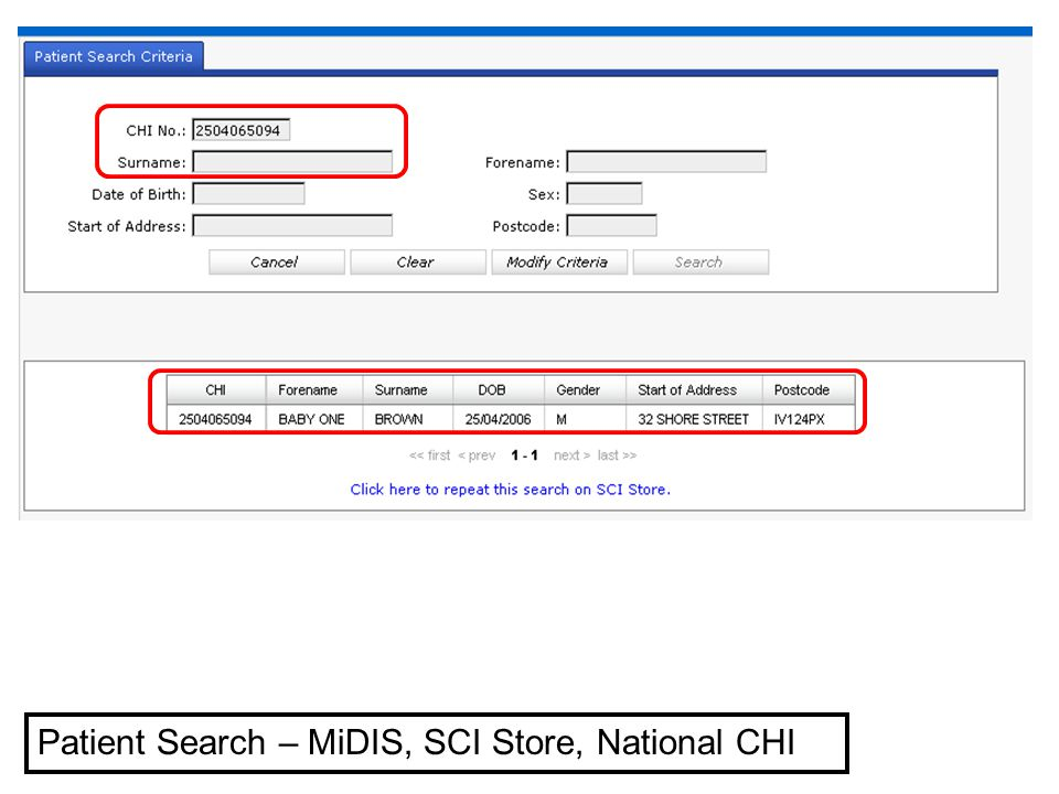 Patient Search – MiDIS, SCI Store, National CHI