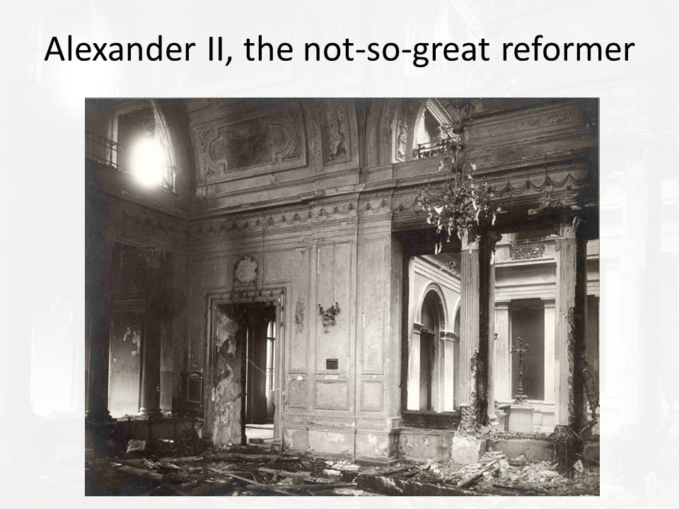 Alexander II, the not-so-great reformer