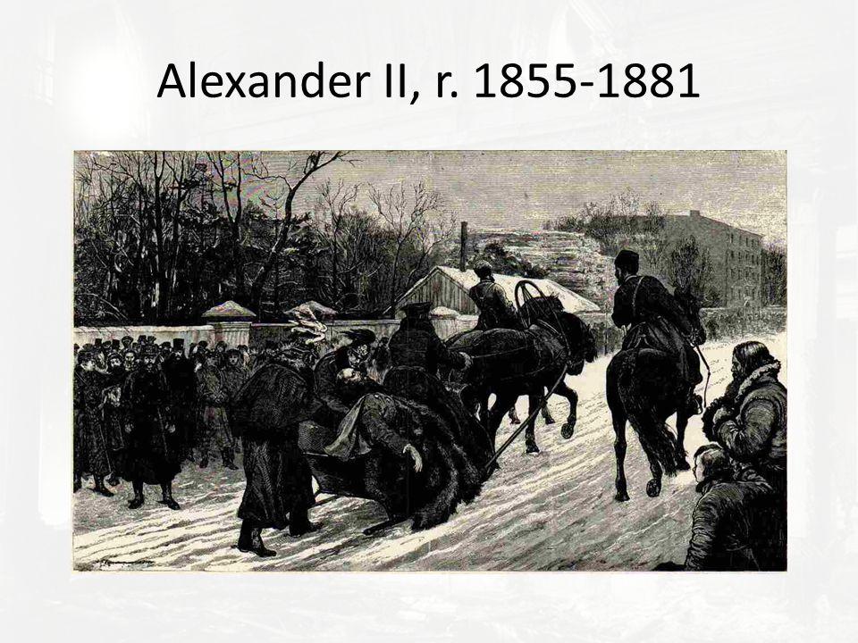 Alexander II, r. 1855-1881