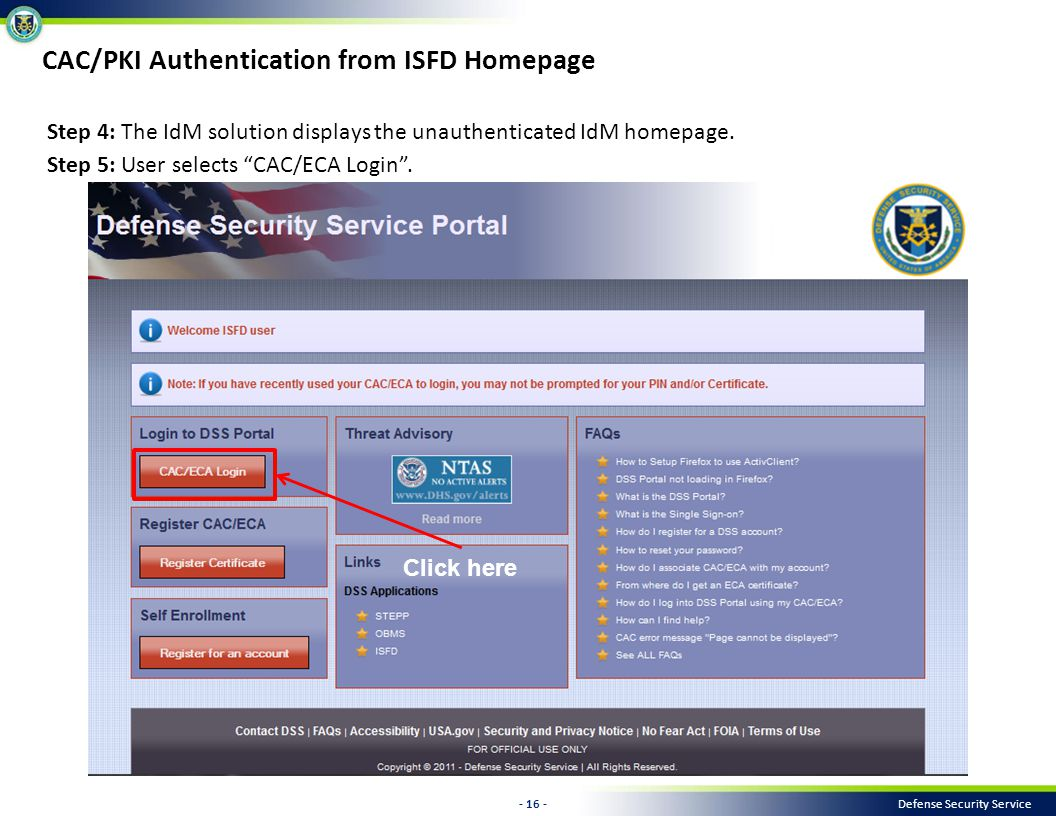 - 16 - Defense Security Service Step 4: The IdM solution displays the unauthenticated IdM homepage.