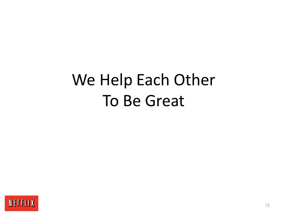 We Help Each Other To Be Great 31