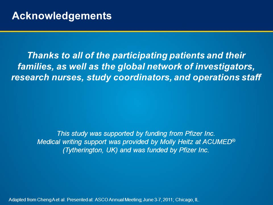 Acknowledgements Thanks to all of the participating patients and their families, as well as the global network of investigators, research nurses, study coordinators, and operations staff This study was supported by funding from Pfizer Inc.