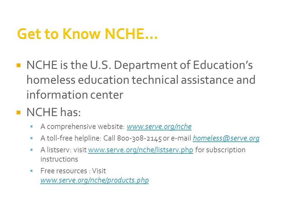  NCHE is the U.S.