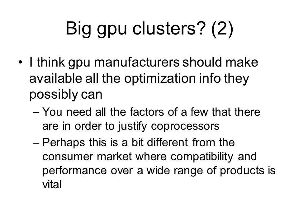 Big gpu clusters.
