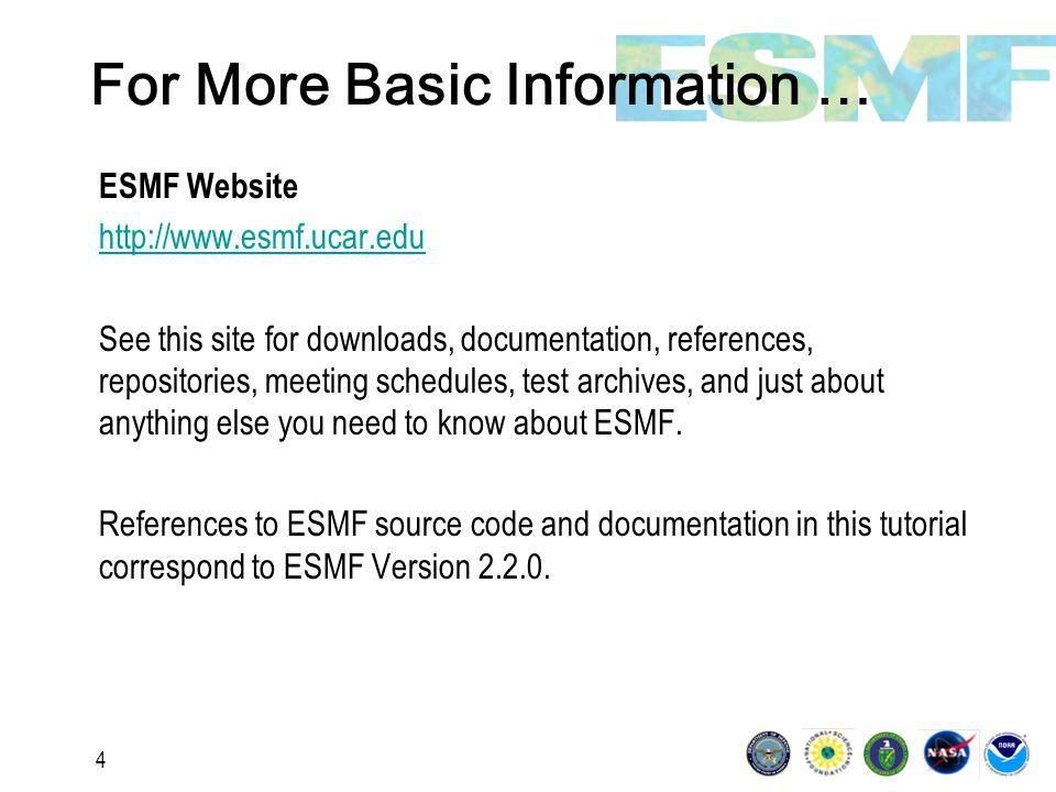 25 ESMF Distribution Summary Fortran interfaces and complete documentation Many C++ interfaces, no manuals yet Serial or parallel execution (mpiuni stub library) Sequential or concurrent execution Single executable (SPMD) support