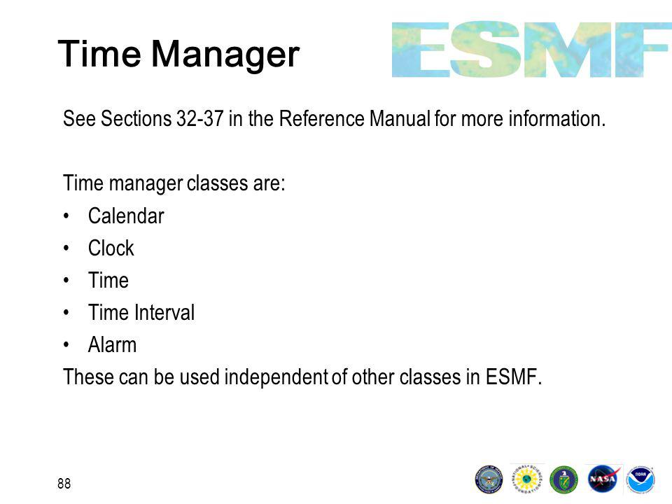88 Time Manager See Sections 32-37 in the Reference Manual for more information.