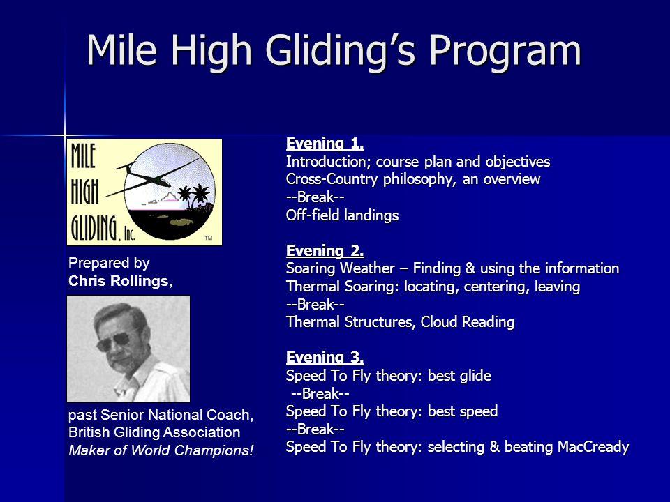Mile High Gliding's Program Evening 1.