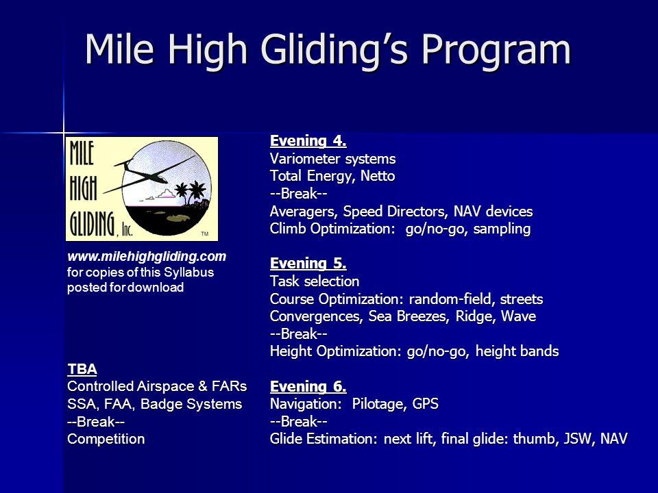 Mile High Gliding's Program Evening 4.