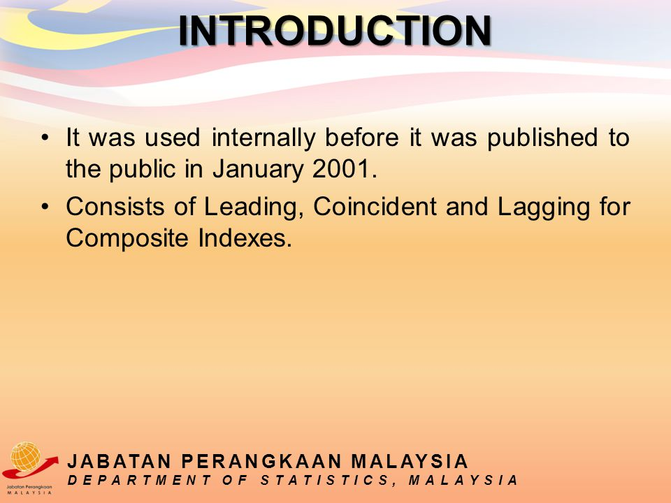 It was used internally before it was published to the public in January 2001. Consists of Leading, Coincident and Lagging for Composite Indexes. INTRO