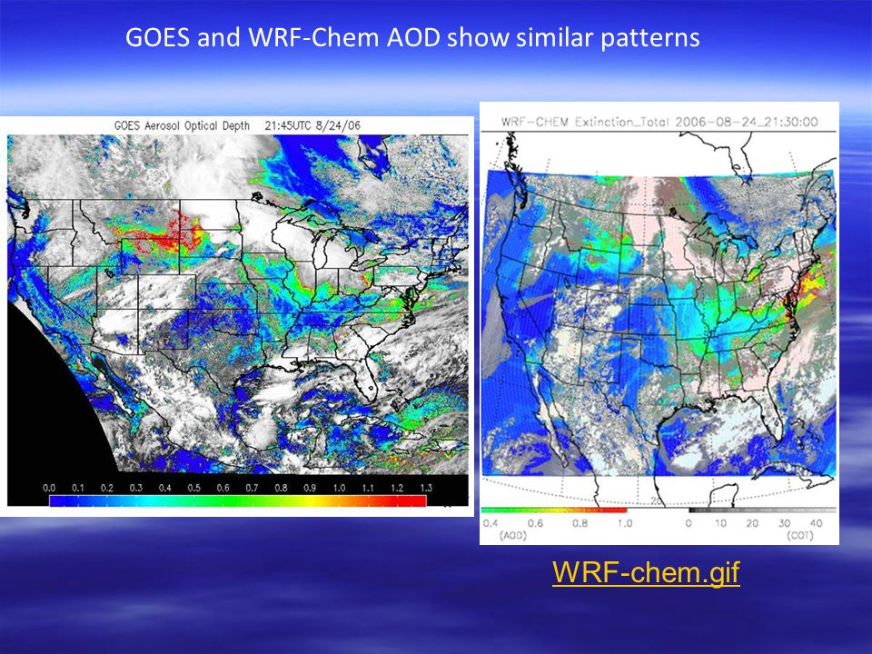 GOES and WRF-Chem AOD show similar patterns WRF-chem.gif