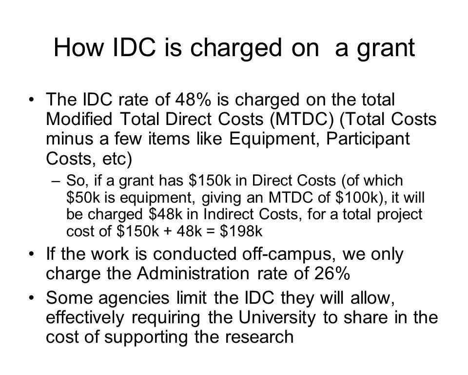 How much IDC is charged to research grants, and how is it used.