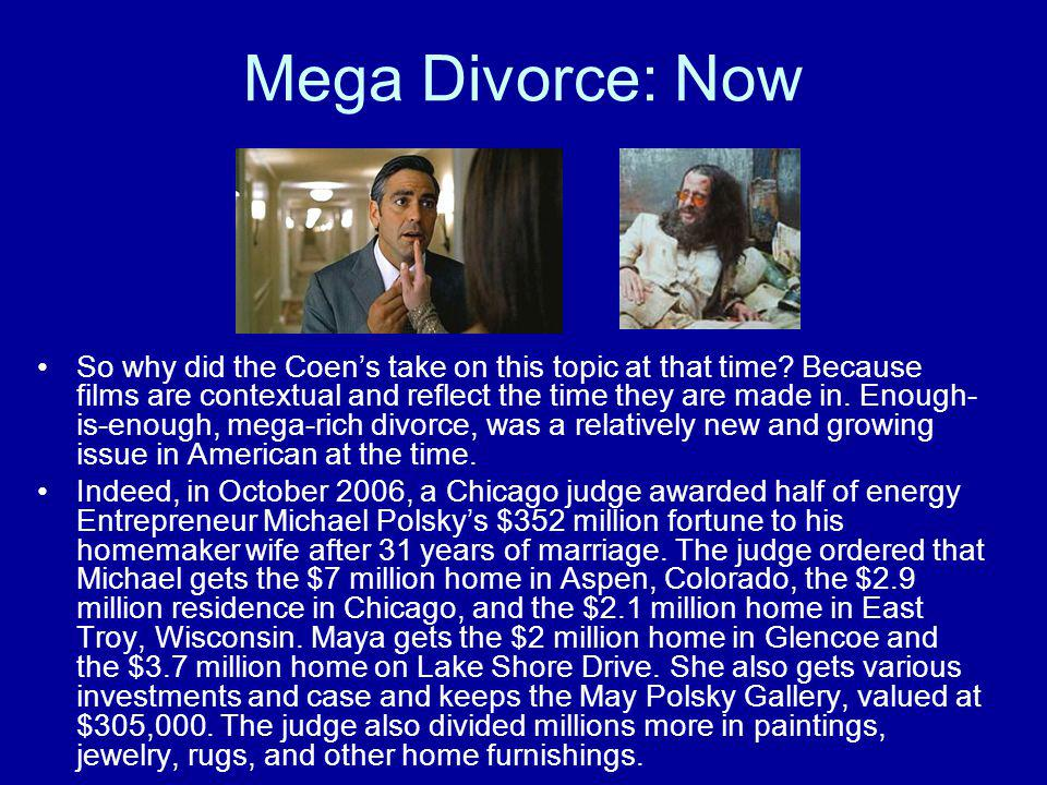 Mega Divorce: Now So why did the Coen's take on this topic at that time? Because films are contextual and reflect the time they are made in. Enough- i
