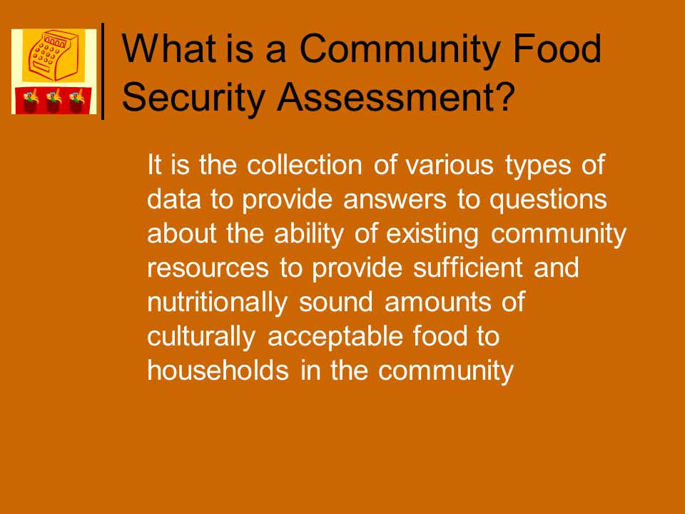 What is a Community Food Security Assessment.