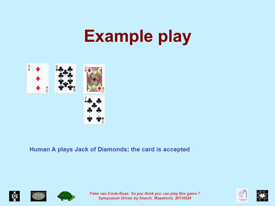 Peter van Emde Boas: So you think you can play this game .
