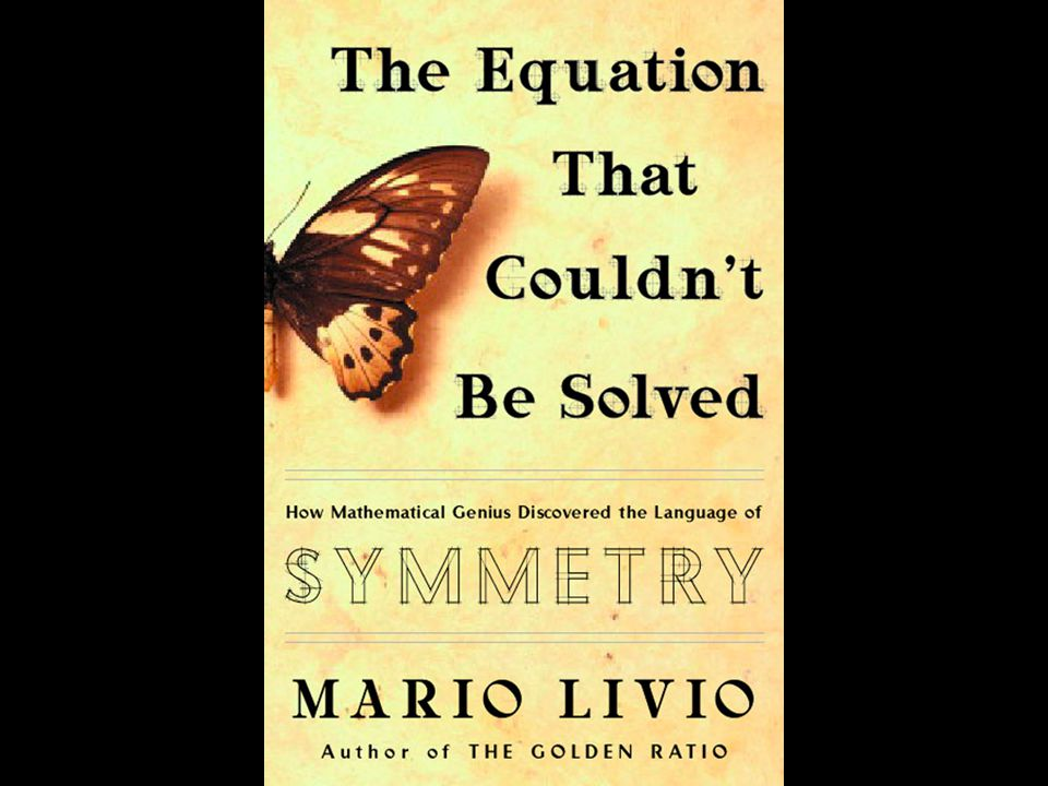 The Equation that Couldn't be Solved Mario Livio