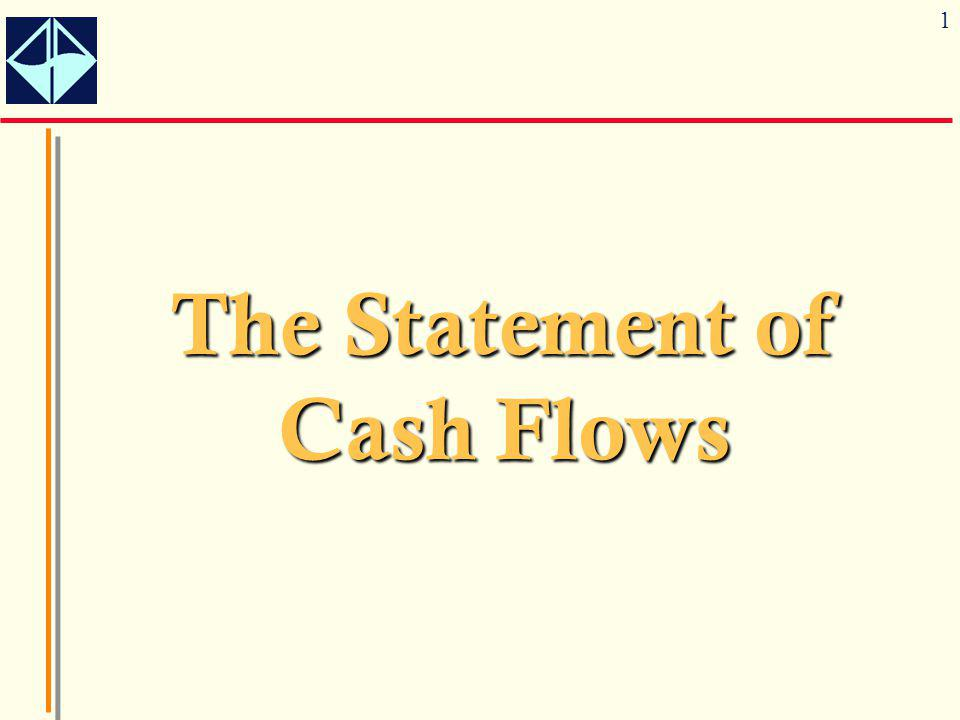 1 The Statement of Cash Flows