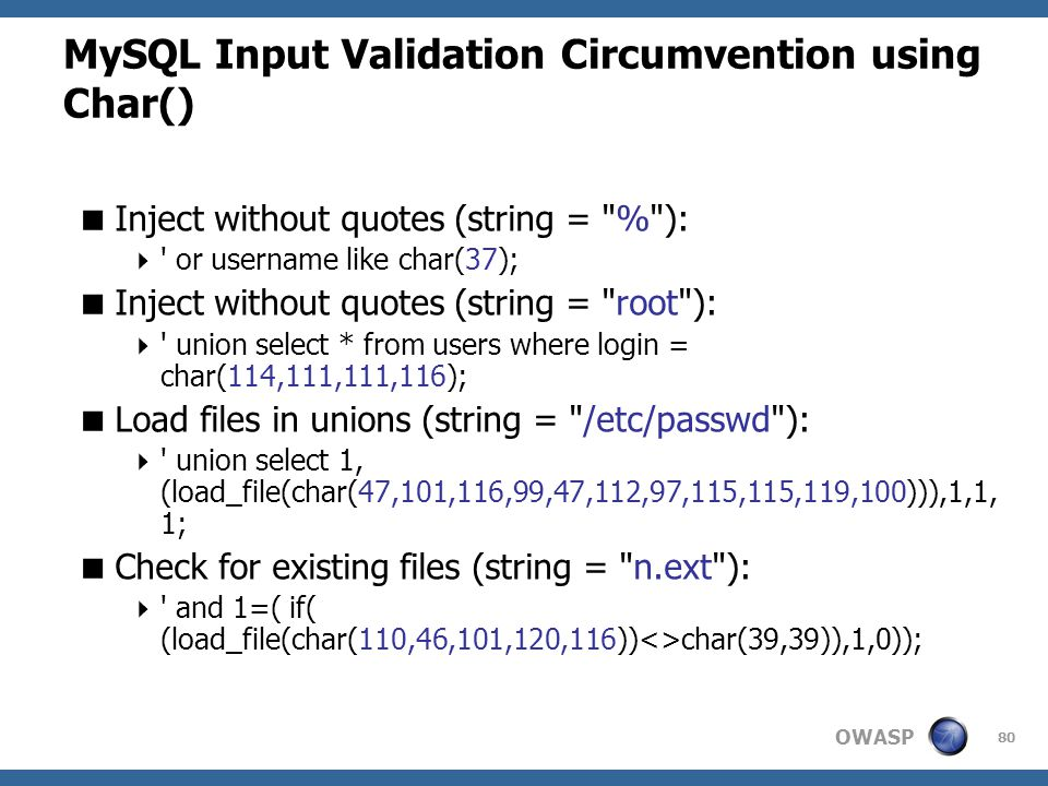 OWASP 80 MySQL Input Validation Circumvention using Char()  Inject without quotes (string =