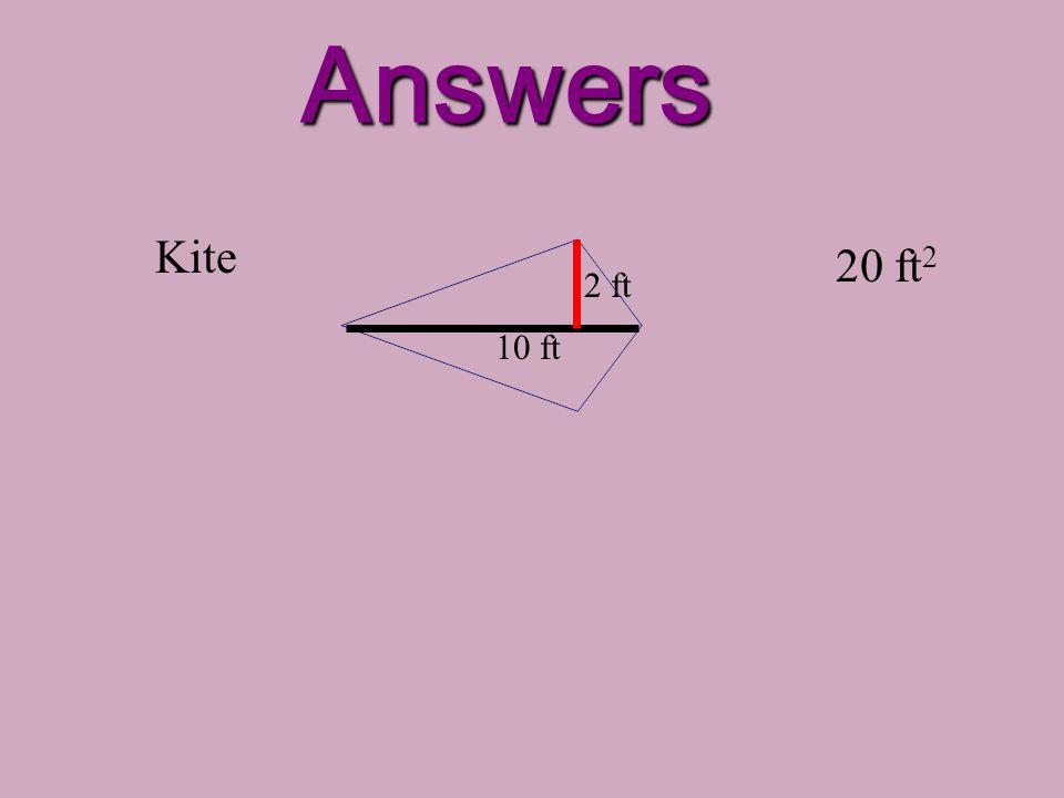 Practice! Kite 2 ft 10 ft