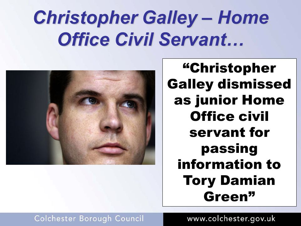 "Christopher Galley – Home Office Civil Servant… ""Christopher Galley dismissed as junior Home Office civil servant for passing information to Tory Dami"
