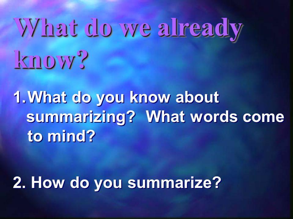 SummarizeSummarize Connect to the Text