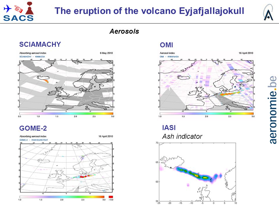 Aerosols SCIAMACHY OMI GOME-2 IASI The eruption of the volcano Eyjafjallajokull GOME-2 Ash indicator