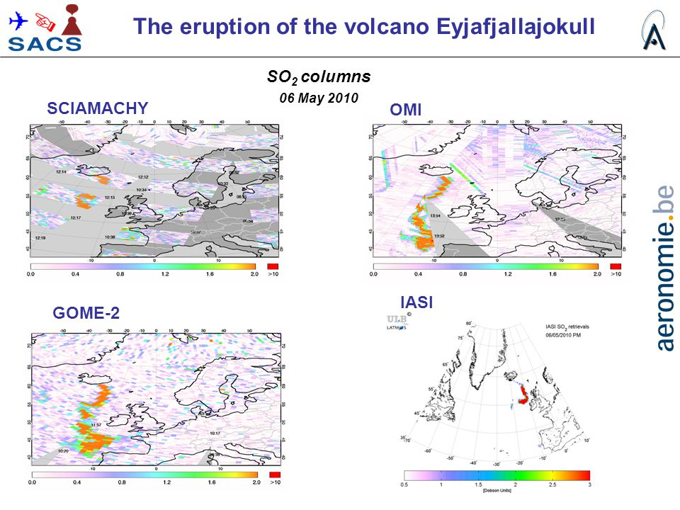 SO 2 columns 06 May 2010 SCIAMACHY OMI GOME-2 IASI The eruption of the volcano Eyjafjallajokull