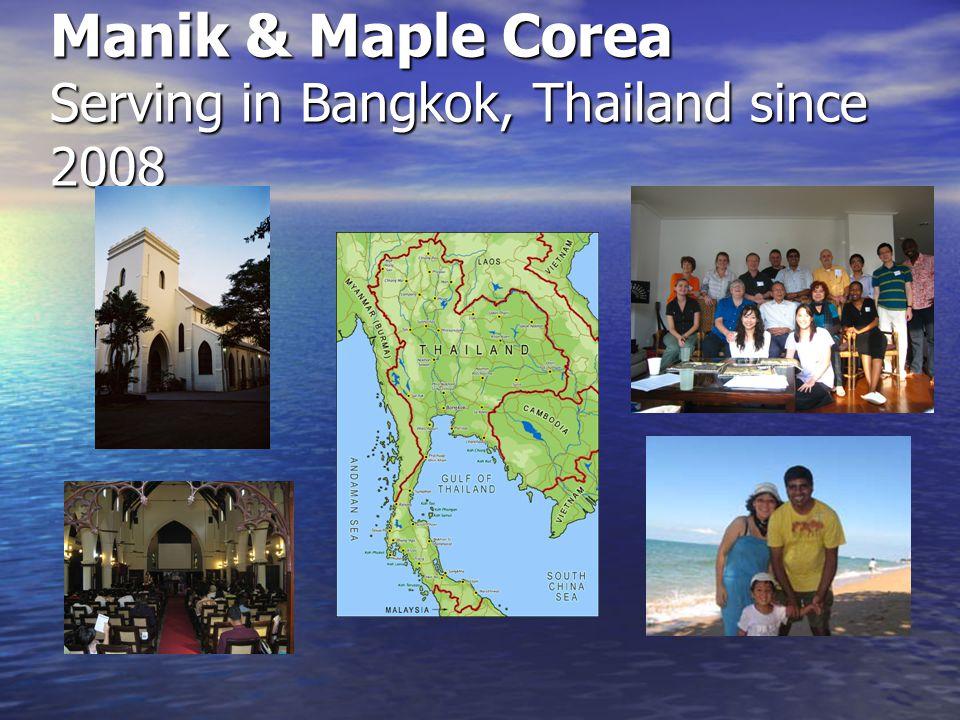 Manik & Maple Corea Serving in Bangkok, Thailand since 2008