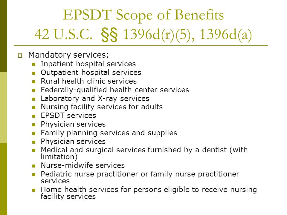 EPSDT Scope of Benefits 42 U.S.C.