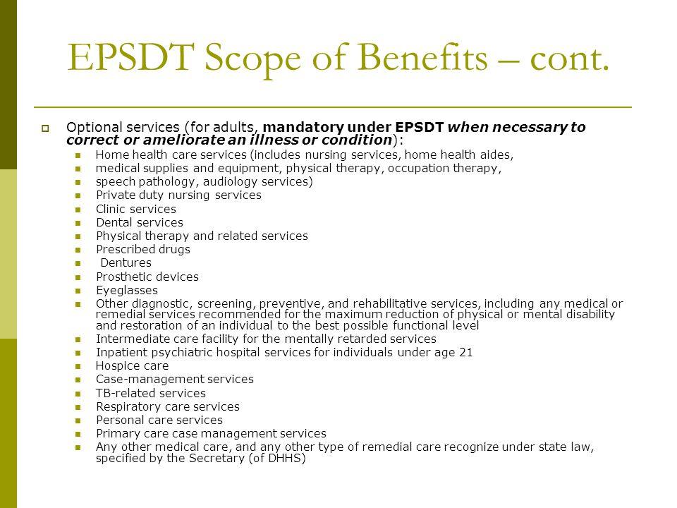 EPSDT Scope of Benefits – cont.