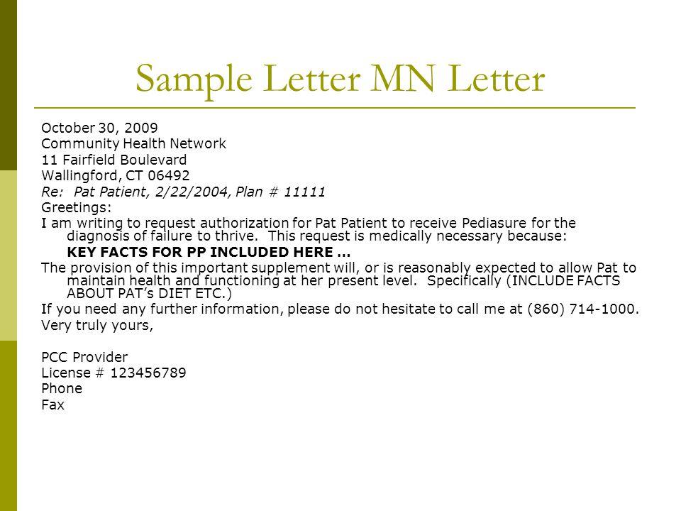 Sample Letter MN Letter October 30, 2009 Community Health Network 11 Fairfield Boulevard Wallingford, CT 06492 Re: Pat Patient, 2/22/2004, Plan # 1111