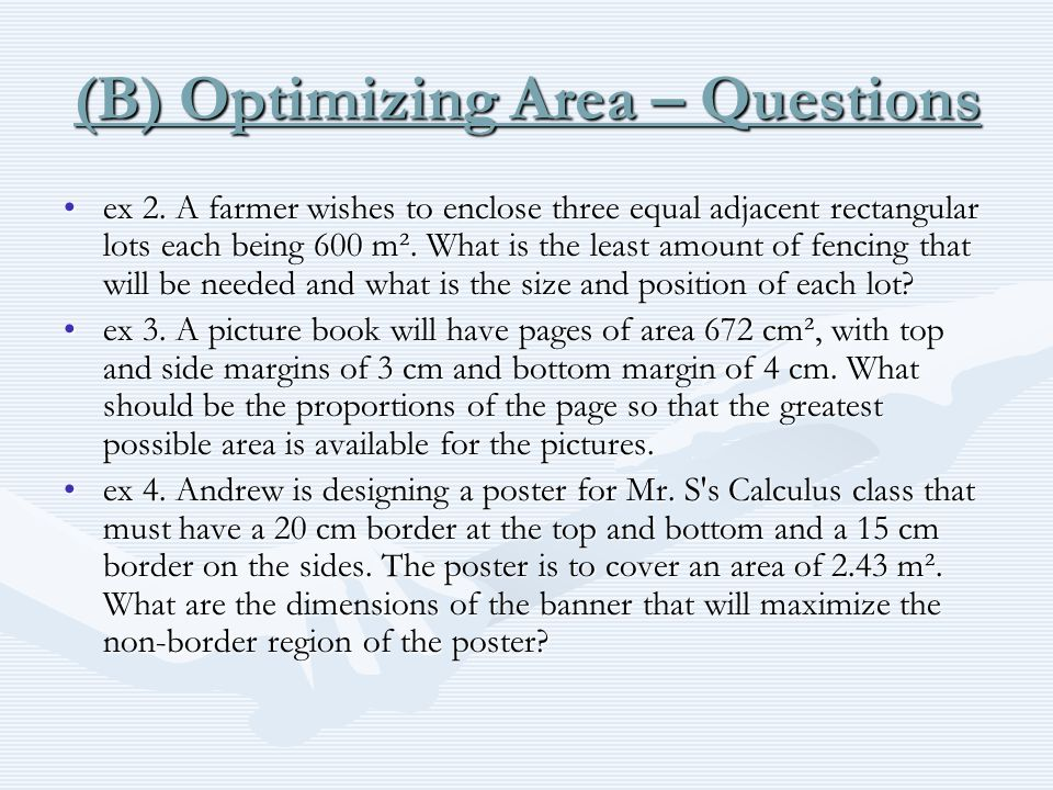 (B) Optimizing Area – Questions ex 2.