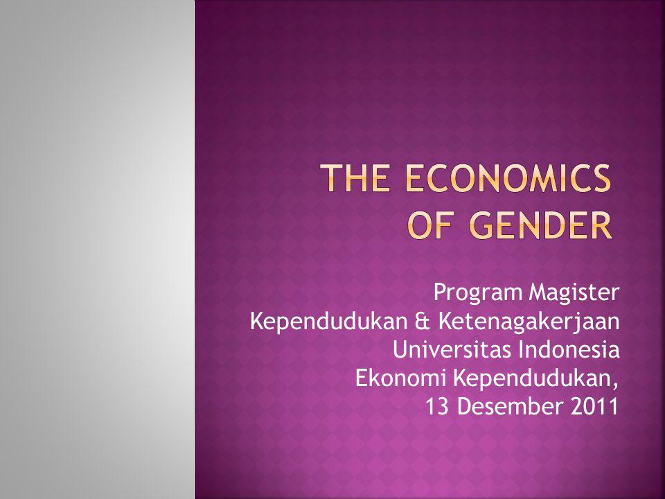 Program Magister Kependudukan & Ketenagakerjaan Universitas Indonesia Ekonomi Kependudukan, 13 Desember 2011