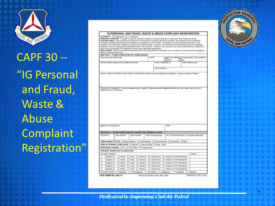 "7 7 CAPF 30 -- ""IG Personal and Fraud, Waste & Abuse Complaint Registration"""