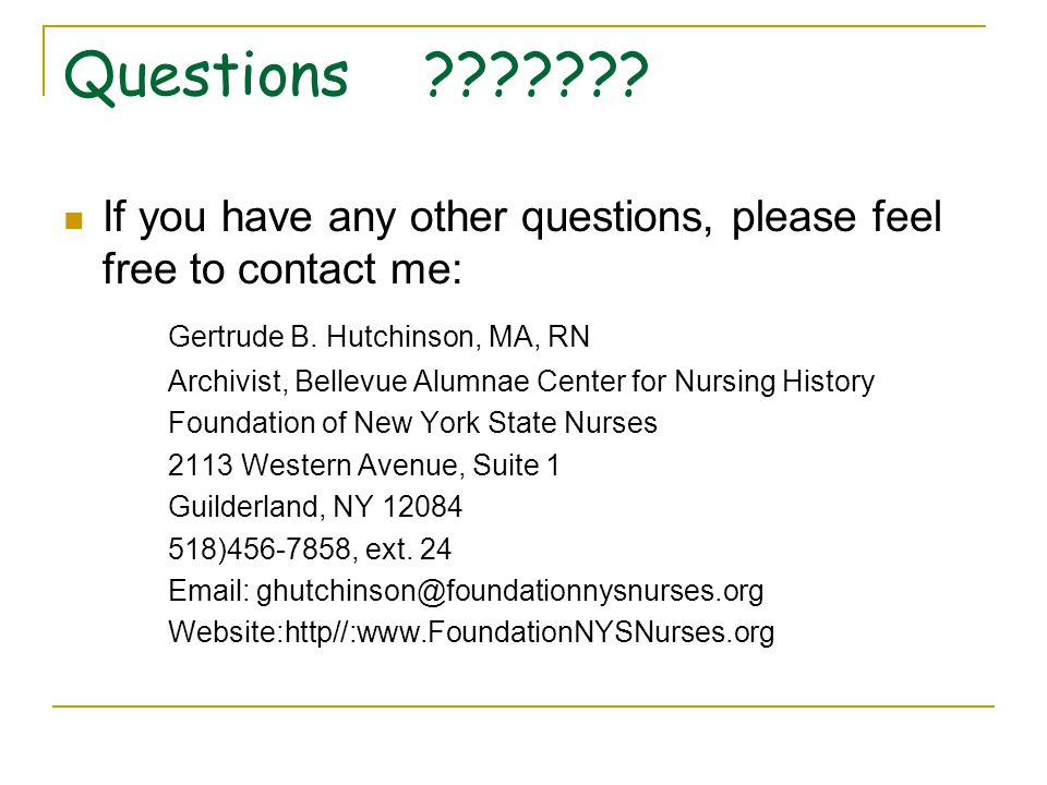 Questions ??????. If you have any other questions, please feel free to contact me: Gertrude B.