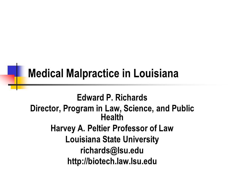 Medical Malpractice in Louisiana Edward P.