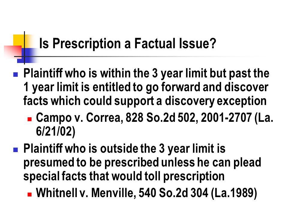 Is Prescription a Factual Issue.