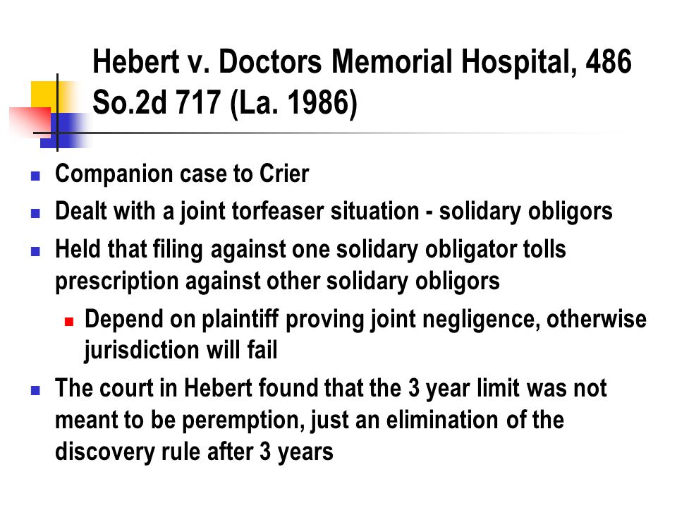 Hebert v. Doctors Memorial Hospital, 486 So.2d 717 (La.