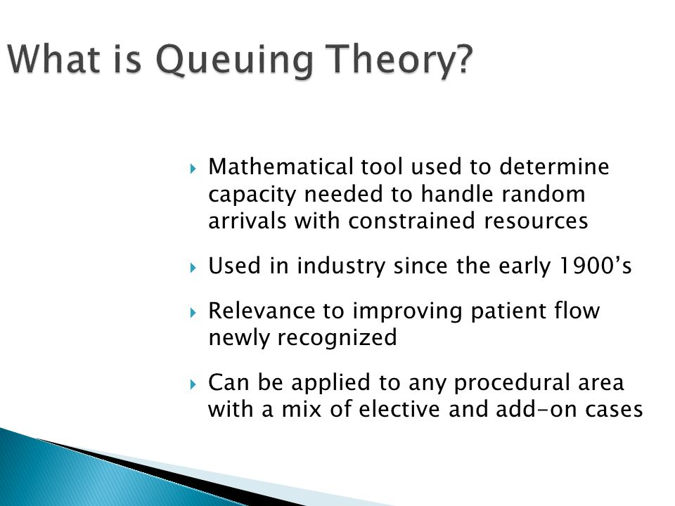 What is Queuing Theory.