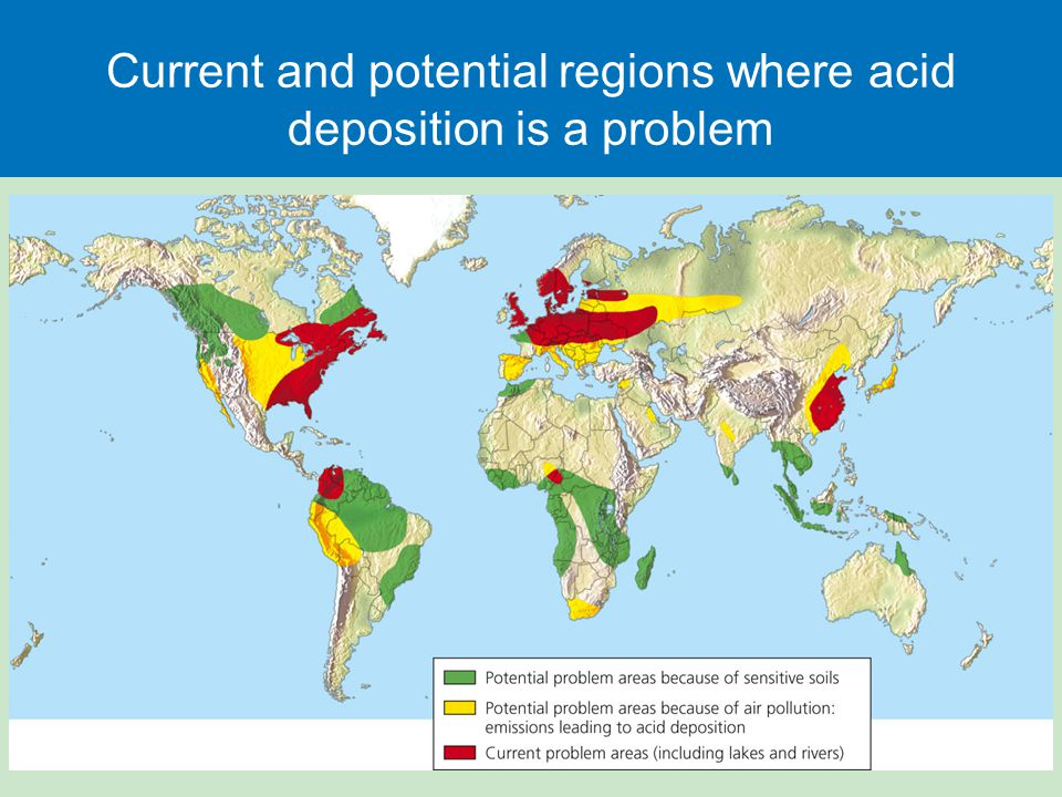 Current and potential regions where acid deposition is a problem