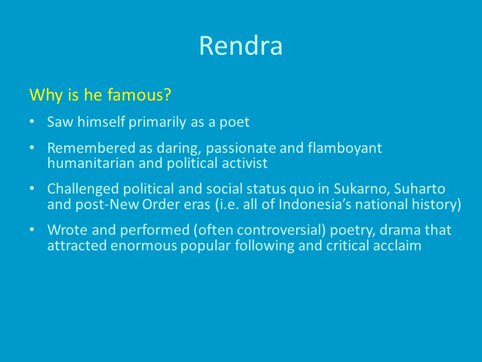Rendra Why is he famous.