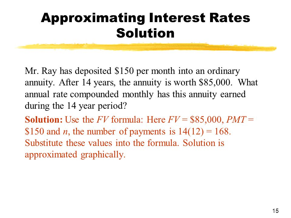 15 Approximating Interest Rates Solution Mr.